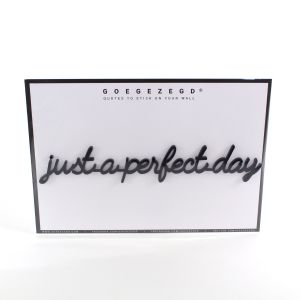 3D quote - just a perfect day (ZWART)